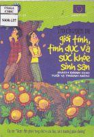 Trò chuyện về giới tính, tình dục và sức khoẻ sinh sản (sách dành cho tuổi vị thành niên)