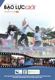 """Chuyên san số 06 """"Giải trí - Giáo dục (Entertainment - Education) phương pháp truyền thông phòng chống bạo lực gia đình hiệu quả"""""""