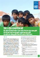 Tài liệu chuyên đề xác định lại khái niệm nam tính: Vai trò của nam giới và trẻ em trai trong ngăn ngừa bạo lực giới và mất cân bằng giới tính khi sinh ở Việt Nam