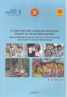 Uỷ ban thúc đẩy và bảo vệ quyền của phụ nữ và trẻ em Asean ( ACWC) kinh nghiệm điển hình về thúc đẩy và bảo vệ quyền của phụ nữ và trẻ em trong Asean